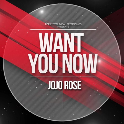 Jojo Rose Ft. Constantine - Want You Now (Original Mix)