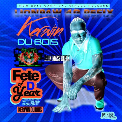 Kerwin Du Bois -  Fete of D Year Iron mass Refix [Lionpaw4G ]