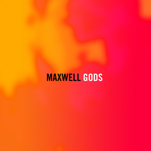 Maxwell Gods: DEMO (1:13 Audio Teaser ) Rough Mix #Summers'