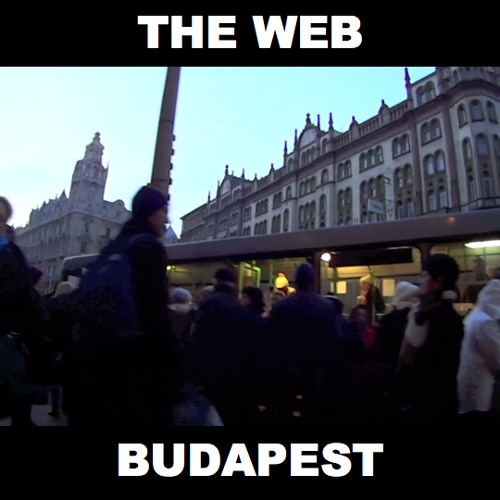 THE WEB - Budapest