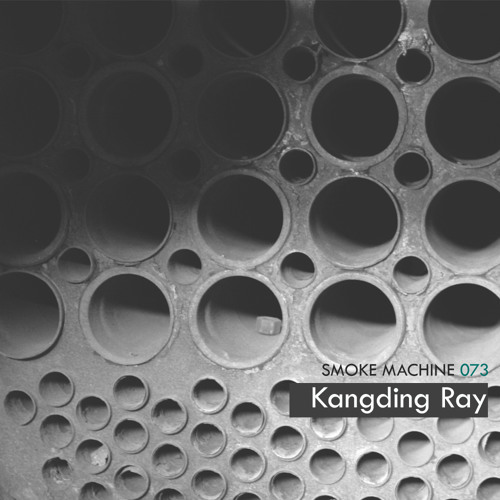 Smoke Machine Podcast 073 Kangding Ray