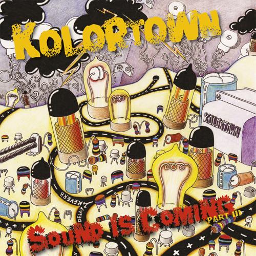 """Kolortown - """"Sound Is Coming"""" (excerpt)"""