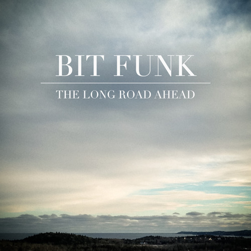 Bit Funk - The Long Road Ahead