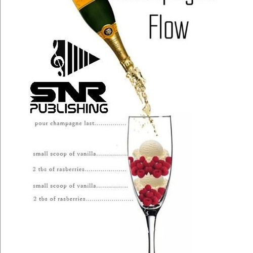 Champagne Flow-SNR (Rap/Hip Hop)