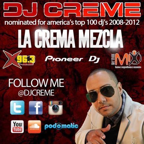 Dj Creme-House Vs Latin Crema Mezcla