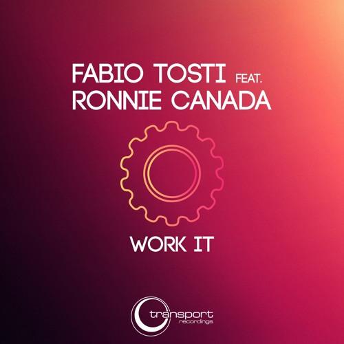 Fabio Tosti feat. Ronnie Canada - Work It (Transport Recordings)