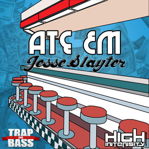 Jesse Slayter - Ate Em (Original Mix)