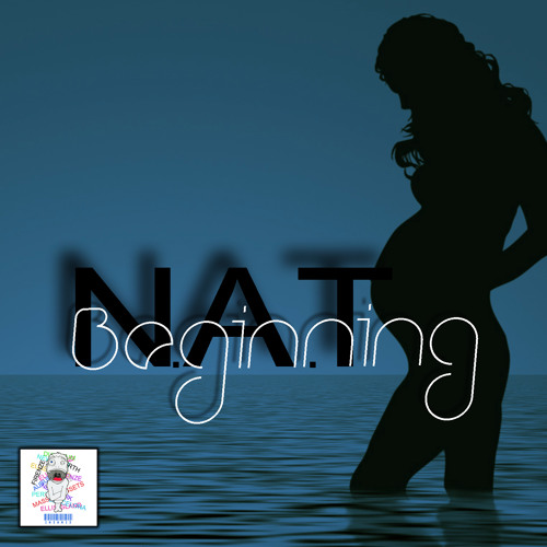N.A.T. - Beginning [Out on January 21, 2013]