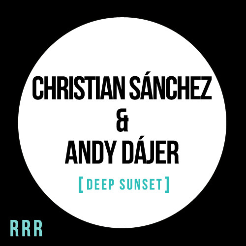 Christian Sánchez & Andy Dajer - Deep Sunset (Guitar Mix)