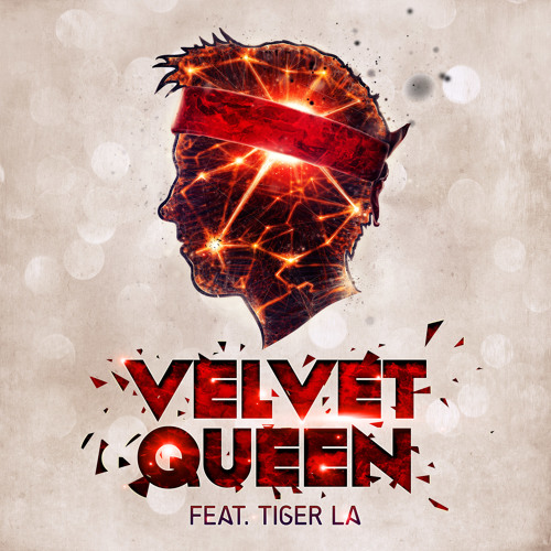 Velvet Queen (feat. Tiger La)