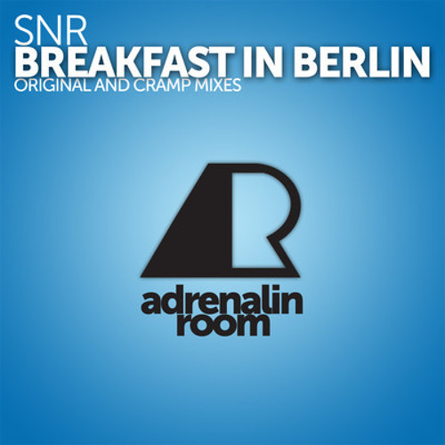 Breakfast In Berlin by SNR