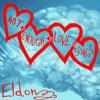 NOT ENOUGH LOVE SONGS  ELDON