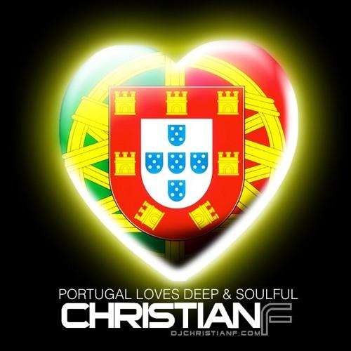 CHRISTIAN F - PORTUGAL LOVES DEEP & SOULFUL 2013