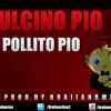 Pulcino Pio - El Pollito Pio (Prod.BraiiaNRmX)