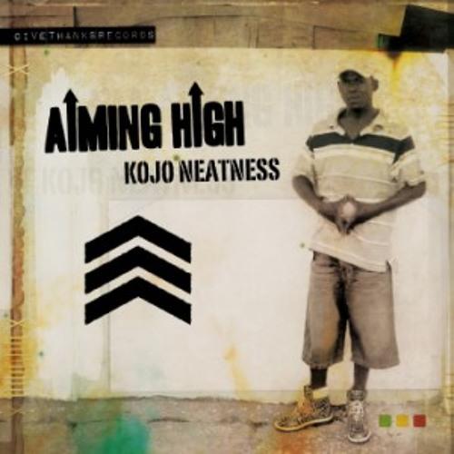 Kojo Neatness - Aiming High [Single 4 Track] (promo mix)