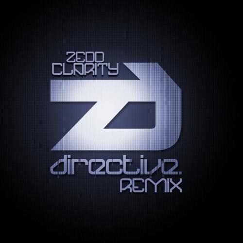 ZEDD - Clarity (Directive Remix)