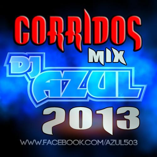 CORRIDOS MIX 2013-DJ AZUL