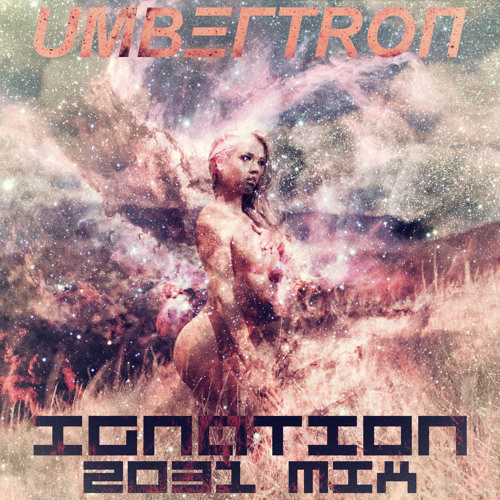 MIX | Umbertron - Ignation 2031 Mix