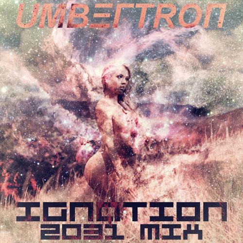MIX | Umbertron - Ignation 2031 Mix