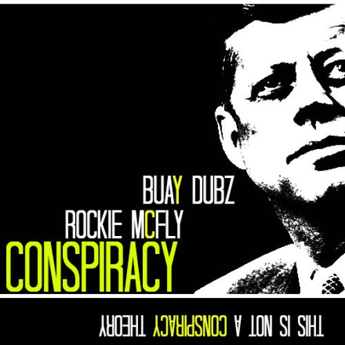 Conspiracy Ft Buay Dubz