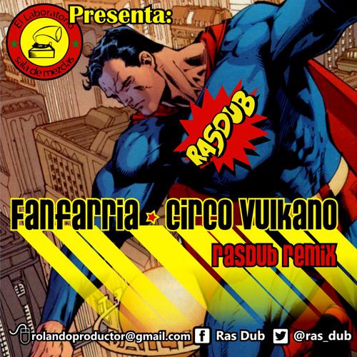 Fanfarria-Circo Vulkano (RasDub REMIX)