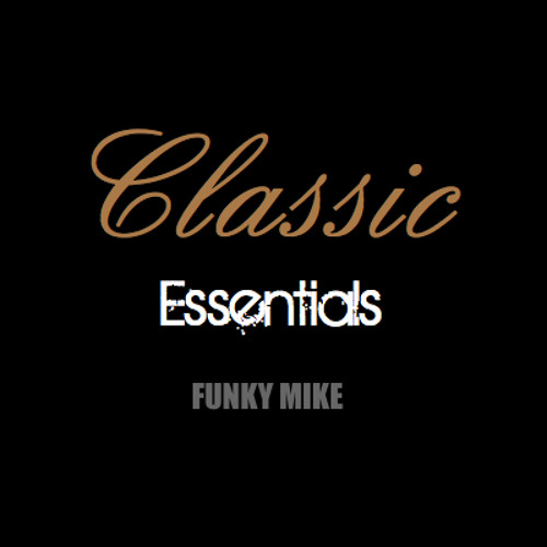 Classic essentials house backinthedaysmix by funky for Funky house classics
