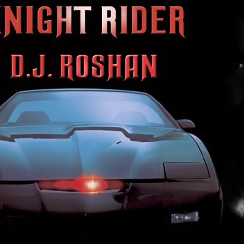 Knight Rider (remix) - D.J. Roshan