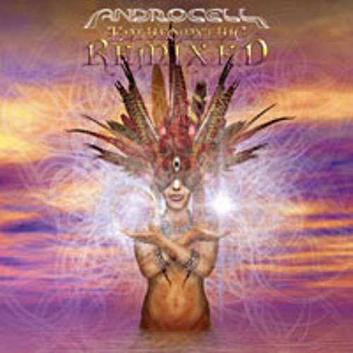Desert Nomad (remix) *5min sample edit* >>Artist: Androcell >>Album: Entheomythic Remixed EP