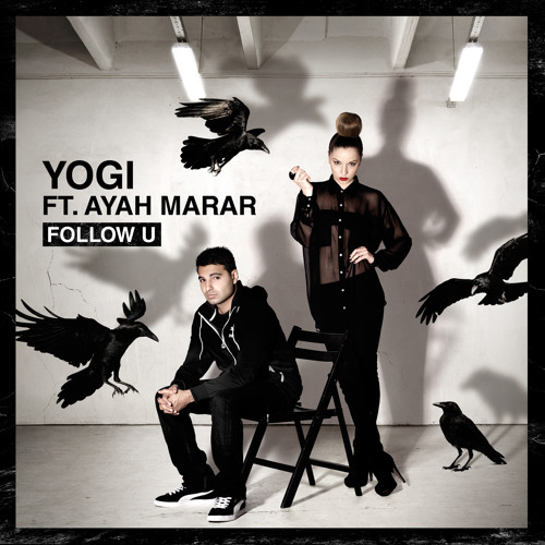 Ayah Marar - Follow You (DJ Flava Remix)