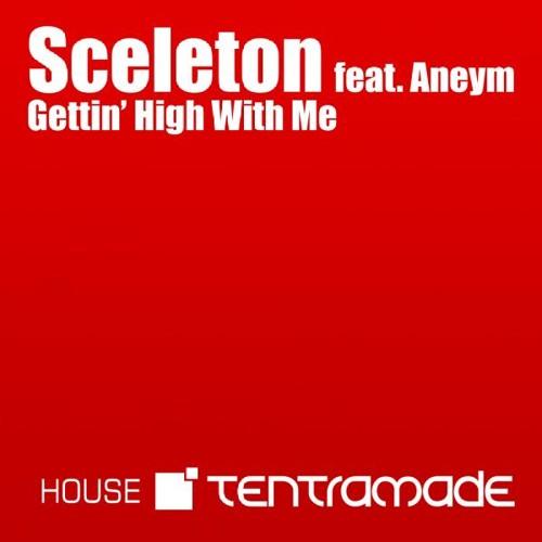 Sceleton feat. Aneym - Gettin' High With Me (TraDeus Tentramade Mix)