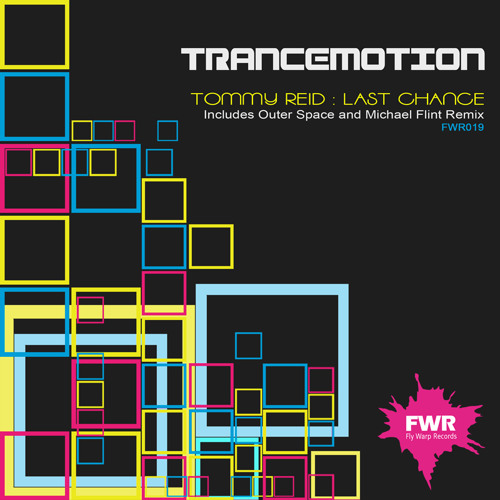 Tommy Reid - Last Chance (Outer Space Remix) NEW REMIX FWR