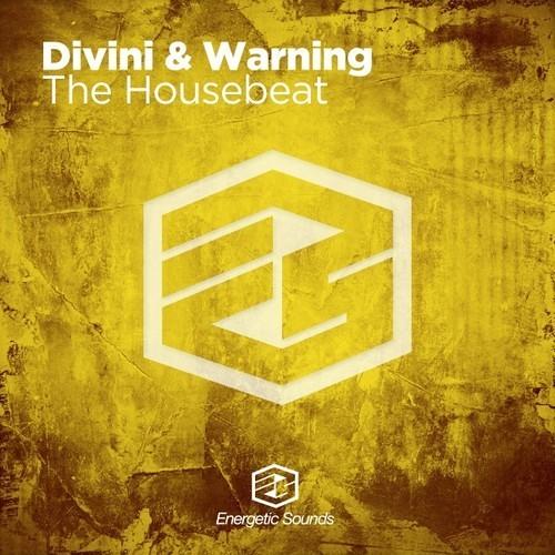 Divini & Warning - The Housebeat (original radio edit)