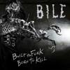 BILE - Remove The Head (2013) mp3
