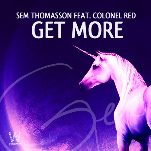 Sem Thomasson feat. Colonel Red - Get More (Linka & Mondello G Remix) [WM1204]