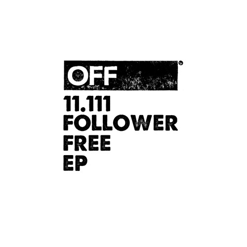 11.111 Follower Free EP Incl. Tiger Stripes, Niconé, Miguel Puente, Mat.Joe...cut