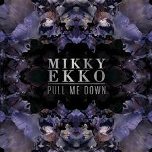 Mikky Ekko - Pull Me Down (T.Williams Remix)
