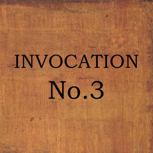 Invocation No.3