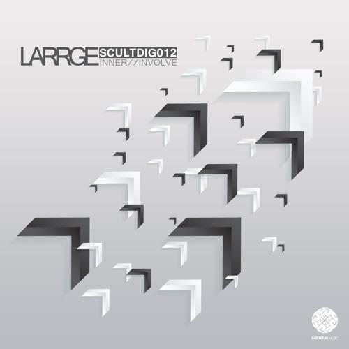 Larrge - Involve