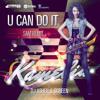 Kamelia vs. Dj Asher & ScreeN - U Can Do It (Sam Remix)