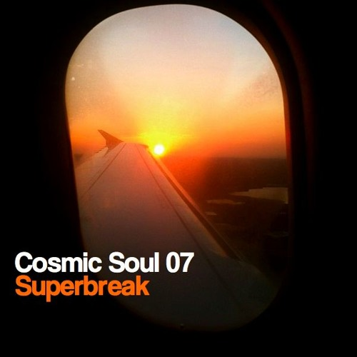 Cosmic Soul 07-Superbreak