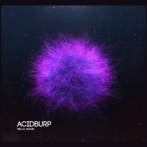 Acidburp - Hello Again - Hoedster Van De Kaas