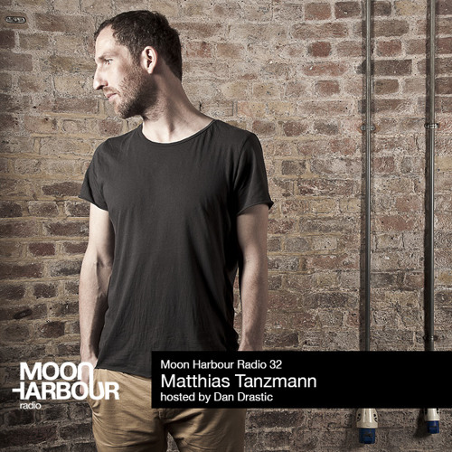 Matthias Tanzmann for Moon Harbour Radio #32