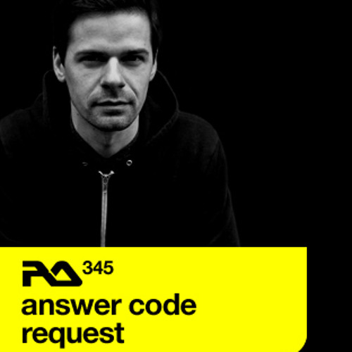 RA.345 Answer Code Request (Resident Advisor Podcast)