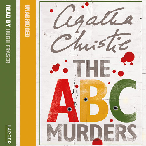 ABC Murders by Agatha Christie, Read by Hugh Fraser