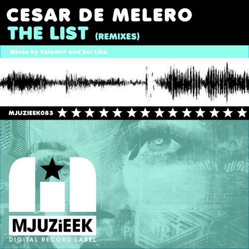Cesar de Melero - The List (Sai Lika Remix)