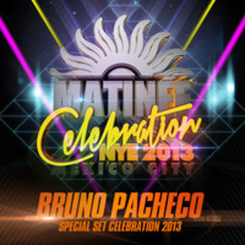 Set DJ Bruno Pacheco Matinee Celebration NYE 2013