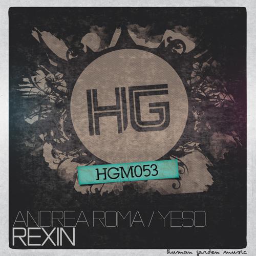Andrea Roma & Yeso - Rexin (Original Mix)