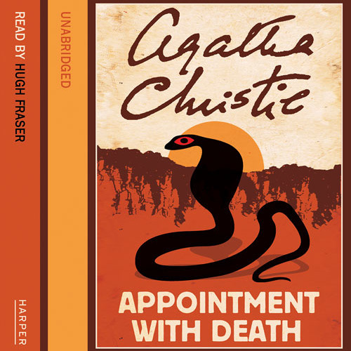 Appointment with Death by Agatha Christie, Read by Hugh Fraser