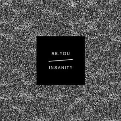 Re.You - Insanity feat. LIA