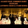 A-Laget feat. Fjorden Baby - Flyplass (Anthony Chase & J Nabo RMX offisiell)